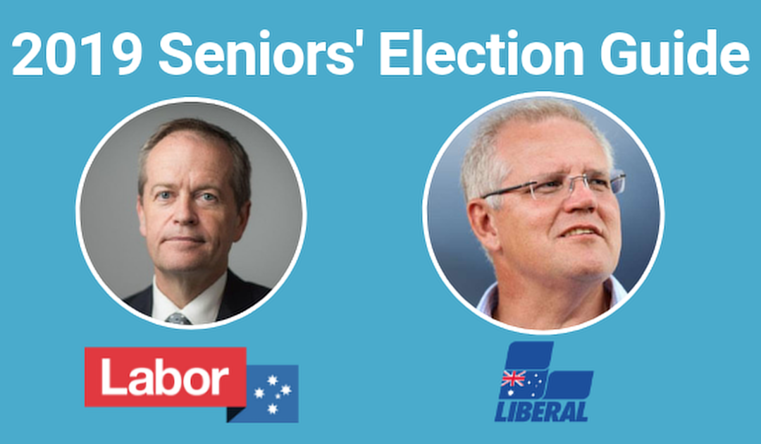 Seniors' Election Guide – How Labor vs Liberal Policies Compare in 2019