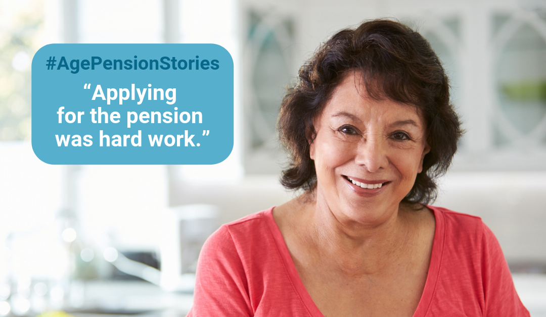 "Age Pension Stories #2 – ""Applying for the Pension was hard work"""