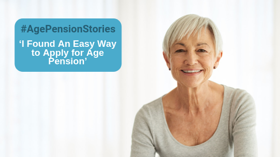 Age Pension Stories #3: 'I Found An Easy Way to Apply for Age Pension'