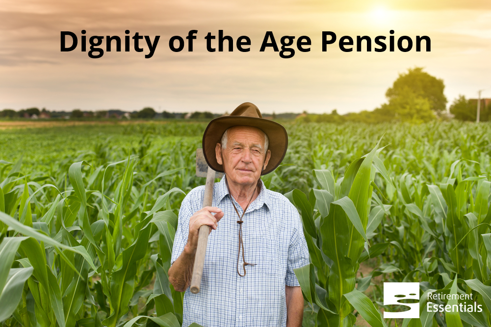 The Dignity of the Age Pension