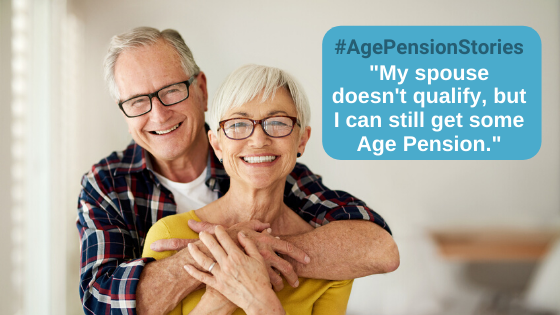 "Age Pension Stories #6 – ""My spouse doesn't qualify, I didn't know I could still get the Age Pension"""